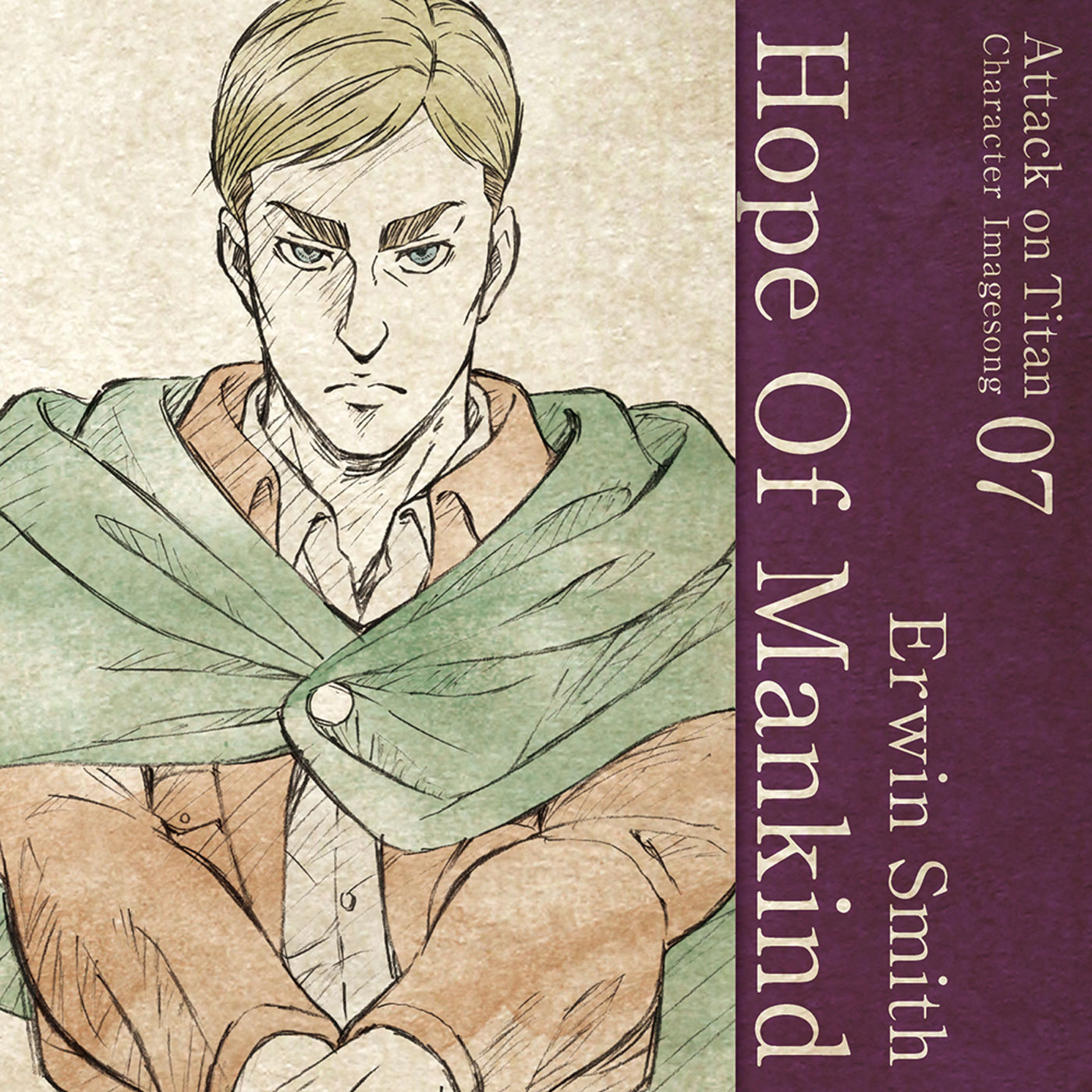Character Image Song 07 : Hope Of Mankind / Erwin Smith